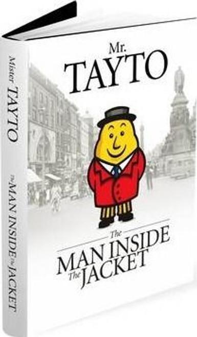 Mr. Tayto / The Man Inside the Jacket (Hardback)