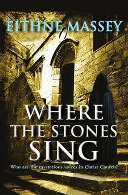 Massey, Eithne / Where the Stones Sing