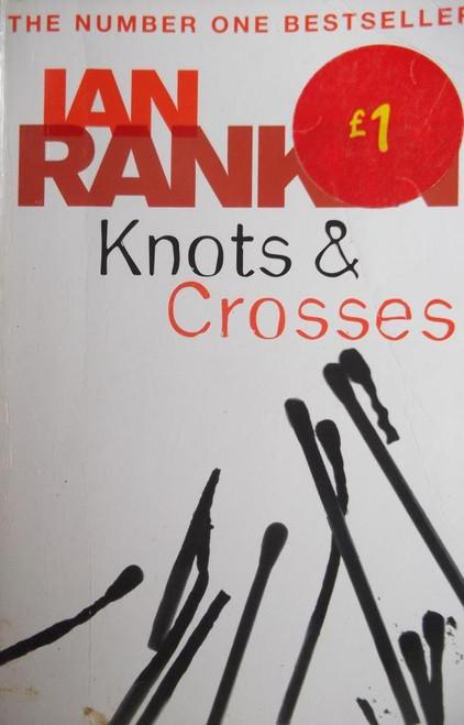 Rankin, Ian / Knots & Crosses