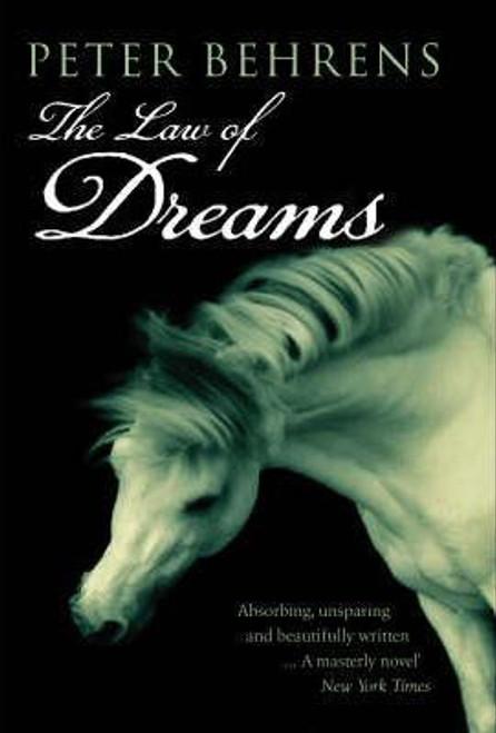 Behrens, Peter / The Law of Dreams (Hardback)