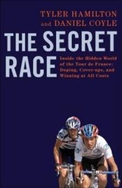 Hamilton, Tyler /  The Secret Race (Large Paperback)
