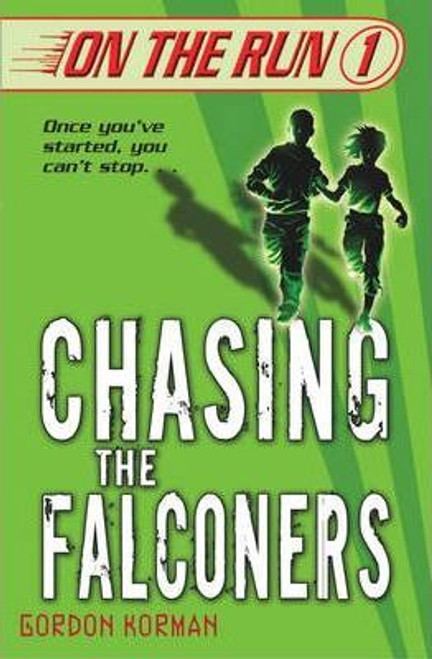 Korman, Gordon / Chasing the Falconers