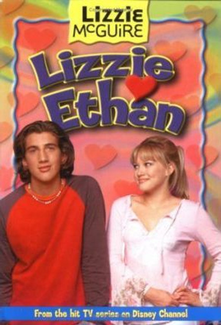 Ethan, Lizzie / Lizzie #10: Lizzie Loves Ethan: Lizzie McGuire: Lizzie Loves Ethan - Book #10