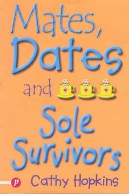 Hopkins, Cathy / Mates, Dates and Sole Survivors
