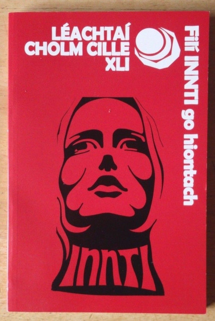 Leachtai Cholm Cille  XLI- Gaeilge - Filíocht 2011 - Fili INNTI go h-Iontach - PB Literary Criticism Poetry