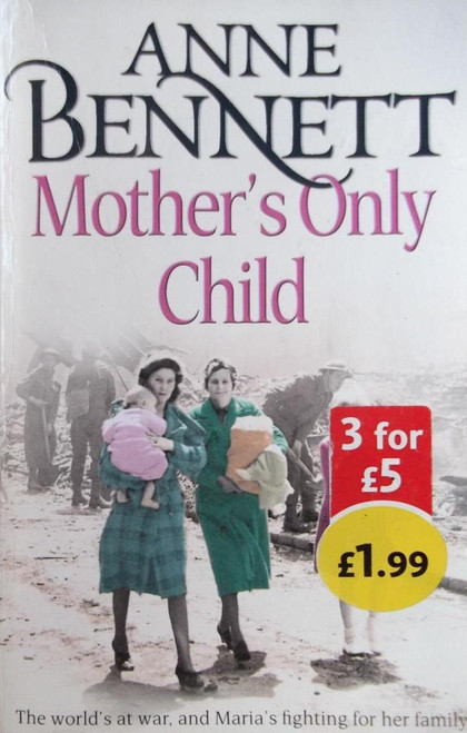 Bennett, Anne / Mother's Only Child