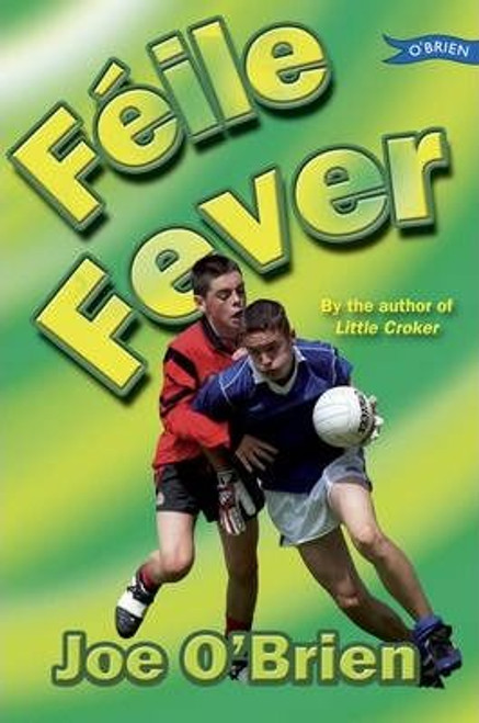 O'Brien, Joe / Feile Fever