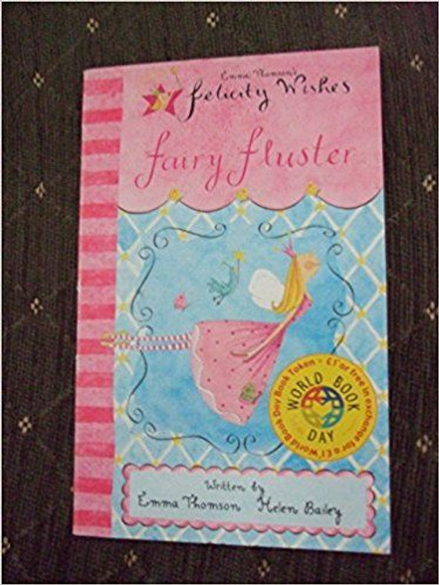 Thomson, Emma / Felicity Wishes: Felicity Wishes Fairy Fluster World Book Day Special 50 copy pack