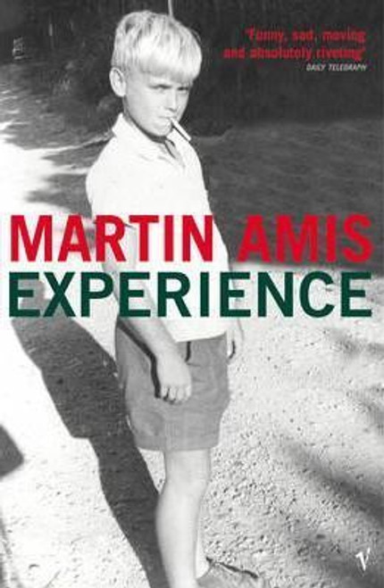 Amis, Martin / Experience - Autobiography
