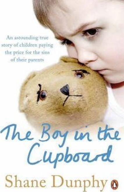 Dunphy, Shane / The Boy in the Cupboard