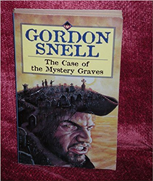 Snell, Gordon / The Case of the Mystery Graves