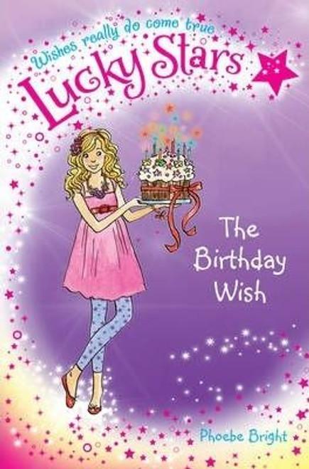 Bright, Phoebe / Lucky Stars 4: the Birthday Wish