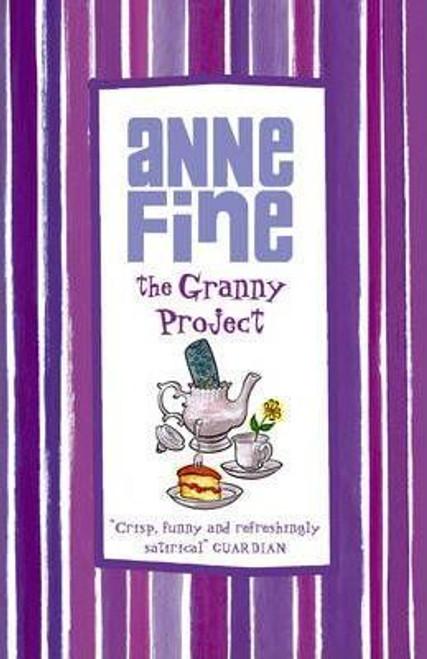 Fine, Anne / The Granny Project