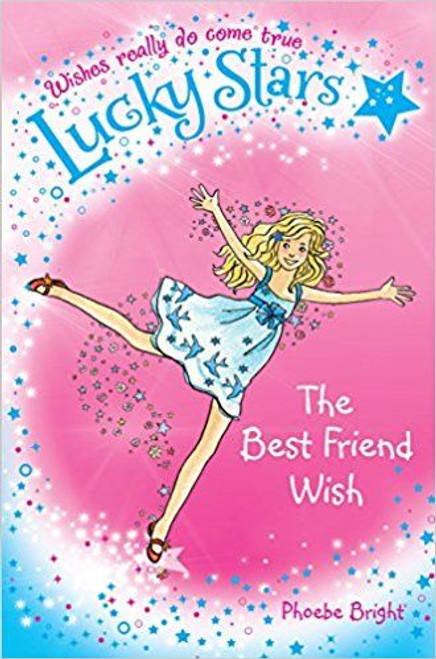 Bright, Phoebe / Lucky Stars 1: The Best Friend Wish