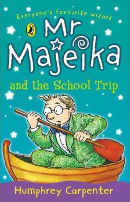 Carpenter, Humphrey / Mr. Majeika and the School Trip