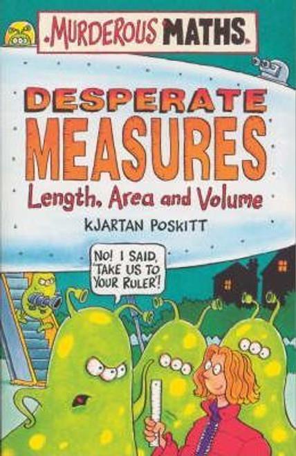 Poskitt, Kjartan / Murderous Maths: Desperate Measures
