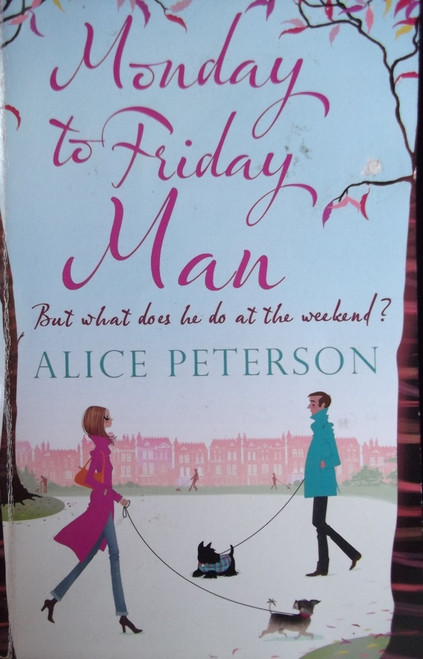 Peterson, Alice / Monday To Friday Man