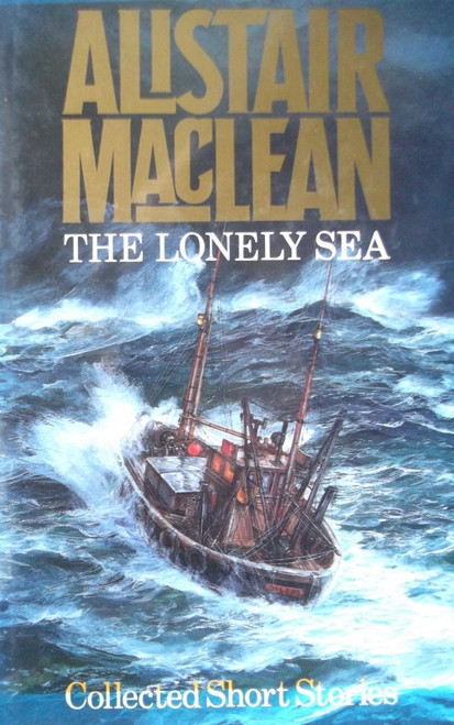 MacLean, Alistair / The Lonely Sea