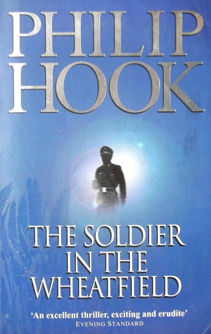 Hook, Philip / The Soldier In The Wheatfiels