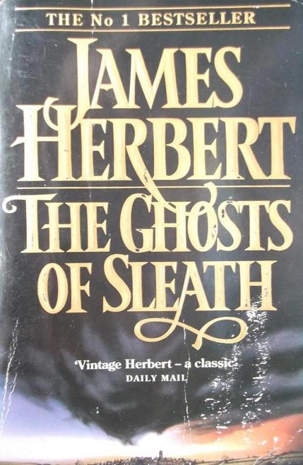Herbert, James / The Ghosts of Sleath