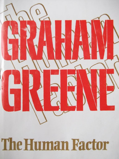 Greene, Graham / The Human Factor