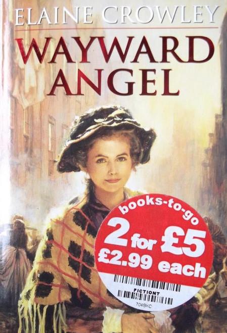 Crowley, Elaine / Wayward Angel