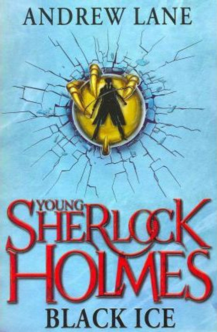 Lane, Andrew / Young Sherlock Holmes: Black Ice