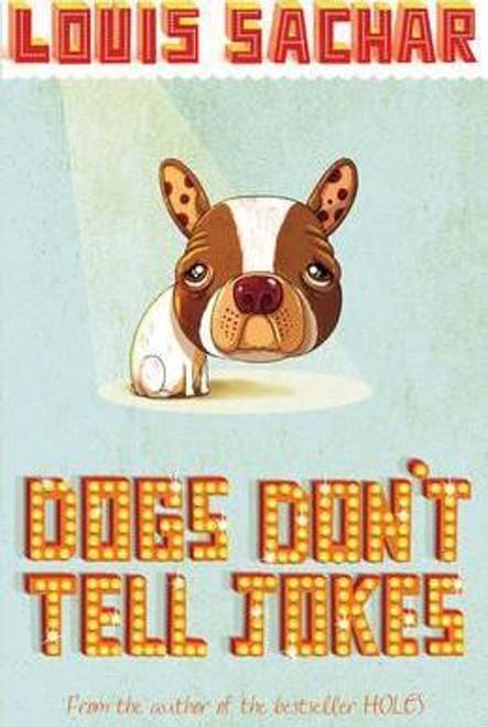 Sachar, Louis / Dogs Don't Tell Jokes