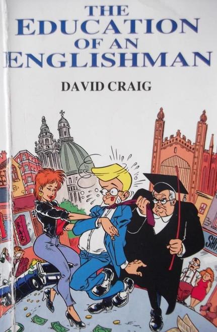 Craig, David / The Education Of An Englishman