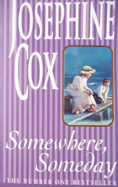 Cox, Josephine / Somewhere, Someday
