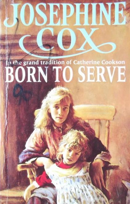 Cox, Josephine / Born To Serve