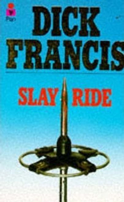 Francis, Dick / Slay ride
