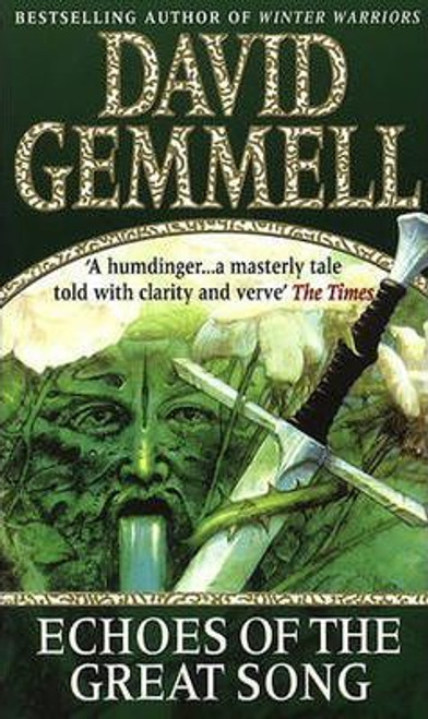 Gemmell, David / Echoes of the Great Song