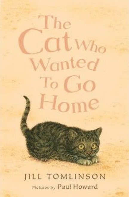 Tomlinson, Jill / The Cat Who Wanted to Go Home