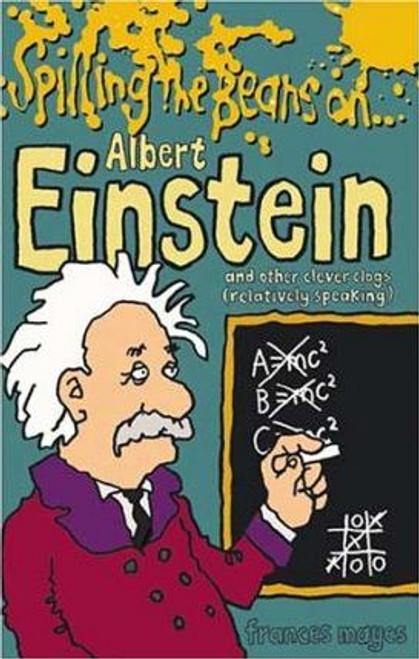 Mayes, Frances / Spilling the Beans on Albert Einstein