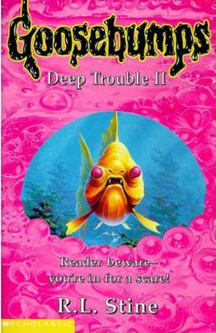 Stine, R.L. / Goosebumps: Deep Trouble 2