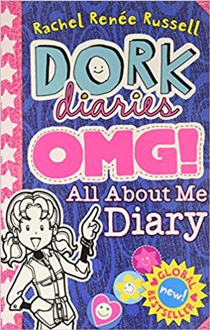 Russell, Rachel Renee / Dork Diaries: Omg All About Me