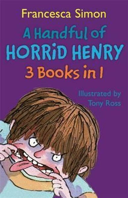 Simon, Francesca / Horrid Henry A Handful of Horrid Henry (3 in 1)