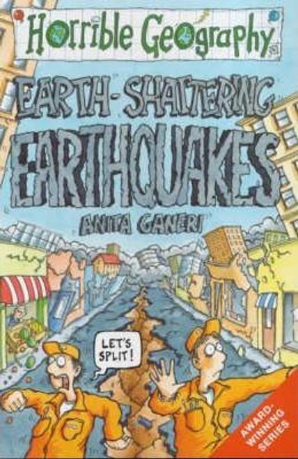 Ganeri, Anita / Horrible Geography: Earth Shattering Earthquakes
