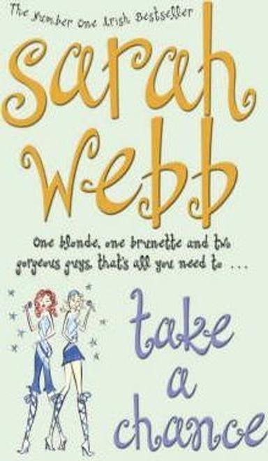 Webb, Sarah / Take a Chance