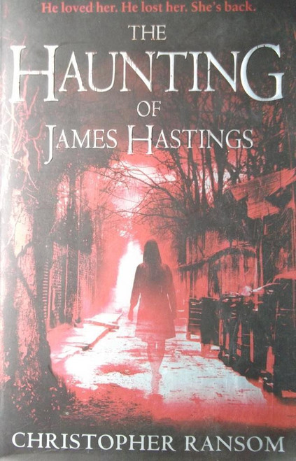 Ransom, Christopher / The Haunting Of James Hastings