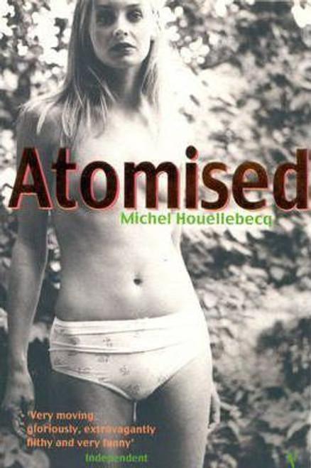 Houellebecq, Michel / Atomised