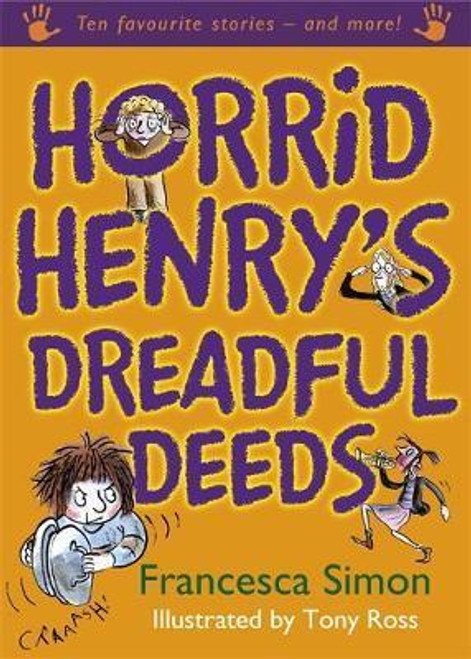 Simon, Francesca / Horrid Henry's Dreadful Deeds (Large Children's Book)
