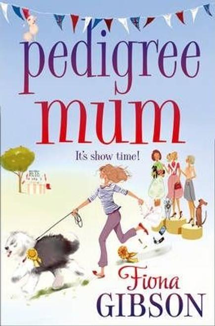 Gibson, Fiona / Pedigree Mum