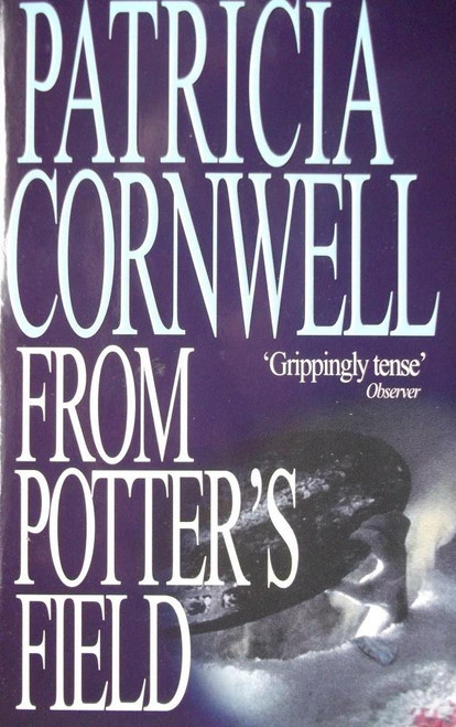 Cornwell, Patricia / From Potter's Field