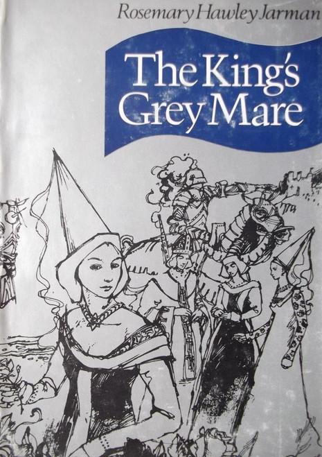 Hawley Jarman, Rosemary / The King's Grey Mare