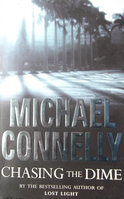 Connelly, Michael / Chasing The Dime