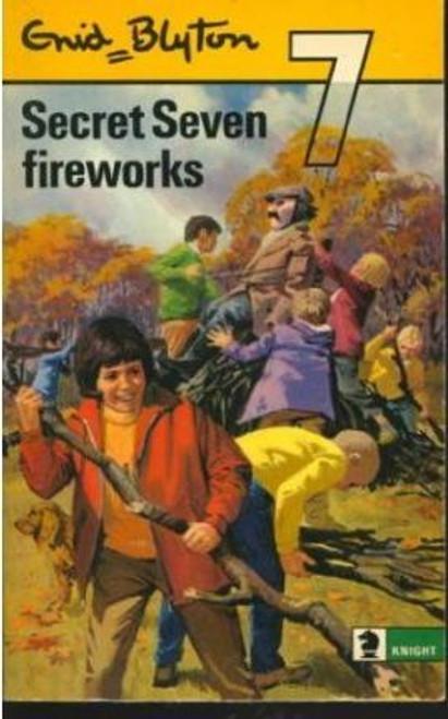 Blyton, Enid / The Secret 7: Secret Seven and the Fireworks