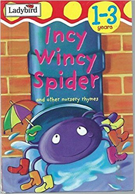 ladybird / Incy Wincy Spider and Other Nursery Rhymes