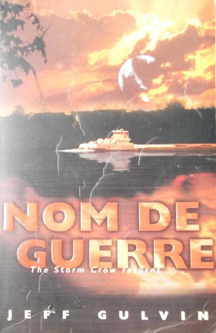 Gulvin, Jeff / Nom De Guerre